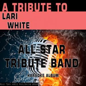 A Tribute to Lari White (Karaoke Version)