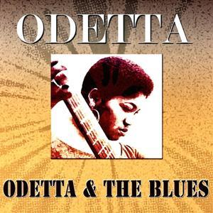 Odetta & the Blues (Original Album - Digitally Remastered)