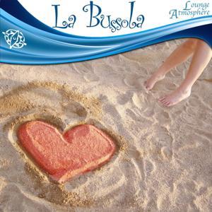La bussola (Lounge Atmosphere)