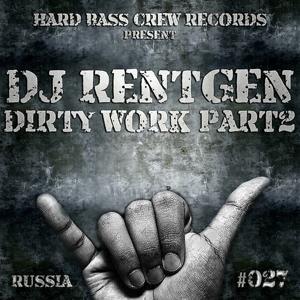 Dirty Work, Pt. 2