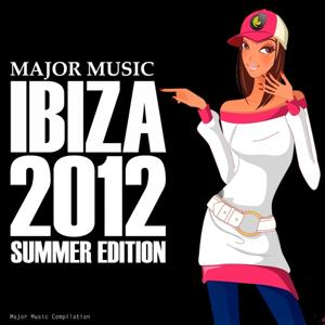 Major Music (Ibiza 2012 Summer Edition)