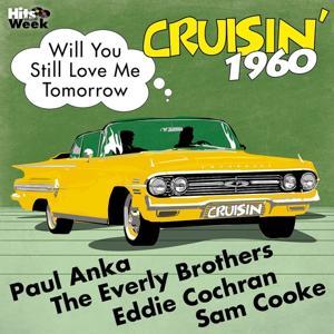 Will You Still Love Me Tomorrow (Cruisin' 1960)