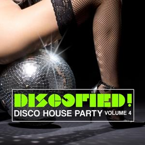 Discofied - Disco House Party, Vol. 4