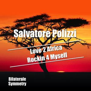 Love 2 Africa / Rockin 4 Myself