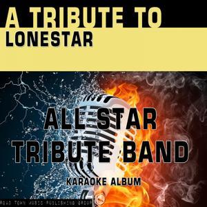 A Tribute to Lonestar (Karaoke Version)