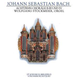 J.S. Bach: Achtzehn Choräle II, III Und IV, BWV 654-663