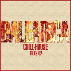 Balearica - Chill-House Files 02