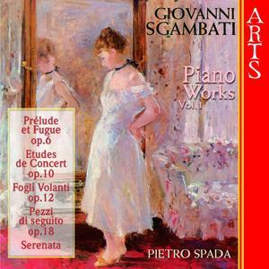 Sgambati: Complete Piano Works, Vol. 1