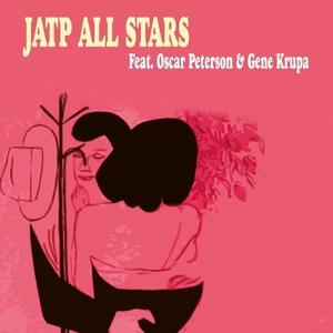 JATP All Stars With Oscar Peterson & Gene Krupa