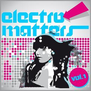 Electro Matters, Vol. 1