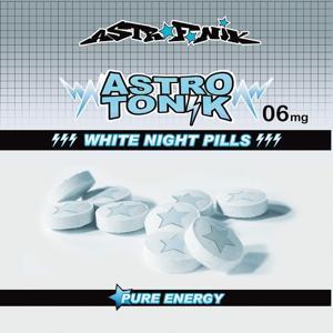 Astrotonik, vol. 6 (White Night Pills)