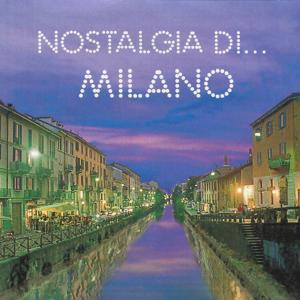 Nostalgia di ... Milano