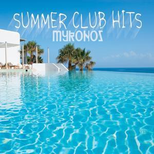 Summer Club Hits Mykonos