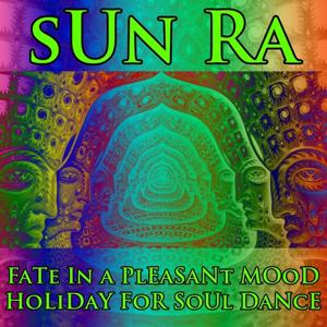 Fate in a Pleasant Mood - Holiday for Soul Dance