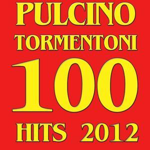 Tormentoni Pulcino 100 Hits