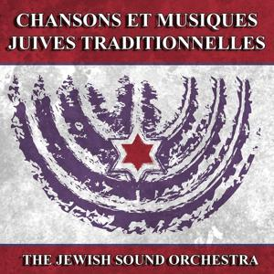Chansons et musiques juives traditionnelles (Traditional Jewish Music and Songs)