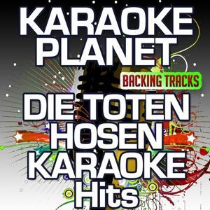 Die Toten Hosen Karaoke Hits (Karaoke Planet)