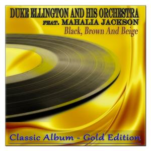 Black, Brown and Beige (Classic Album - Gold Edition)