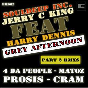 Grey Afternoon, Pt. 2 (Remixes)