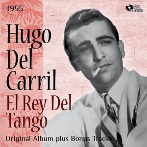 El Rey Del Tango (Original Album Plus Bonus Tracks, 1955)