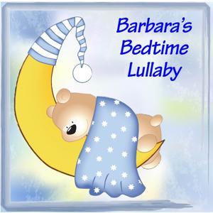 Barbara's Bedtime Lullaby