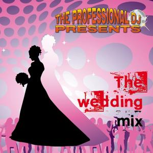 The Wedding Mix (Special Tracks and Tools for Weddings)