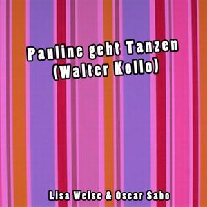 Pauline geht Tanzen (Walter Kollo)