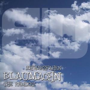 Blaumachn (The Remixes)