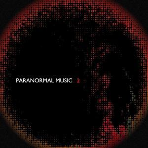 Paranormal Music Compilation, Vol. 2