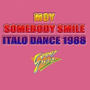 Somebody Smile (Amazing Rare Italo Dance 1988)