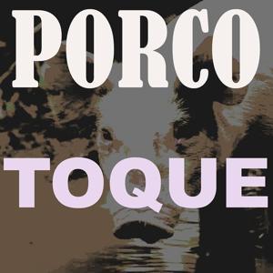 Toque Porco