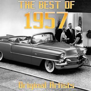 The Best of 1957 (Original Artists)