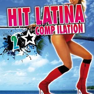 Hit Latina Compilation, Vol. 2