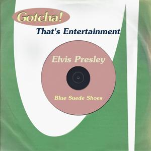 Blue Suede Shoes (That's Entertainment)