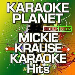 Mickie Krause Karaoke Hits (Karaoke Planet)