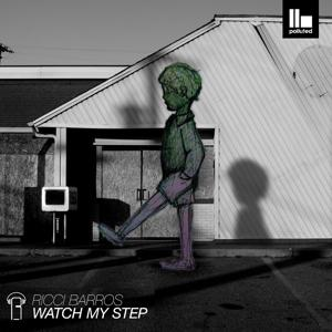 Watch My Step
