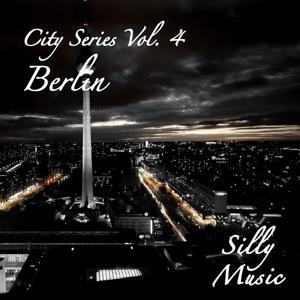 City Series, Vol. 4 - Berlin