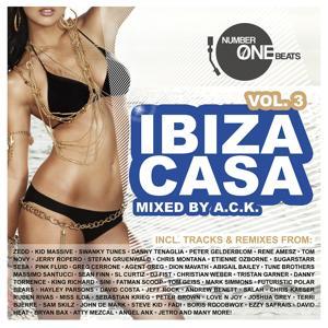 Ibiza Casa, Vol. 3 - Mixed By A.C.K. (incl. 34 Unmixed Tracks & 2 Non-stop DJ Mixes)