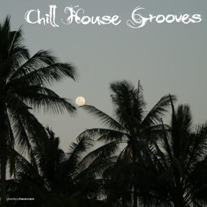 Chill House Grooves