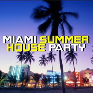 Miami Summer House Party