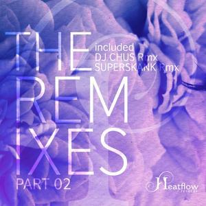 The Remixes, Pt. 02