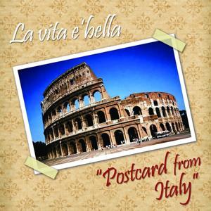 La vita è bella (Postcard from italy)