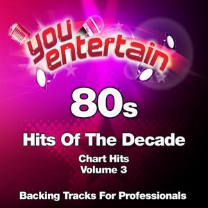 80s Chart Hits - Professional Backing Tracks, Vol. 3 (Hits of the Decade)