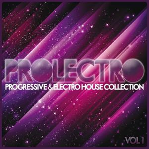 Prolectro, Vol. 1 (Progressive & Electro House Collection)