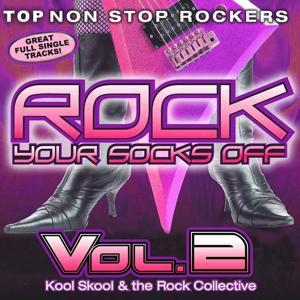 Rock Your Socks Off, Vol. 2