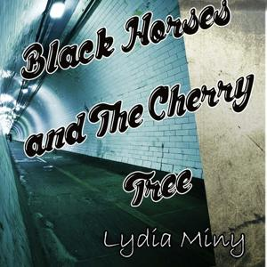 Black Horses and the Cherry Tree