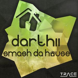 Smash Da House