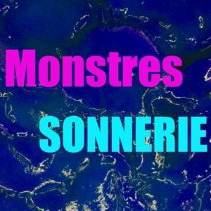 Sonnerie monstres