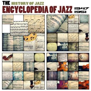 Encyclopedia of Jazz, Vol. 4 (The History of Jazz from 1947 to 1951)