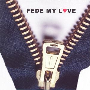 Fede My Love